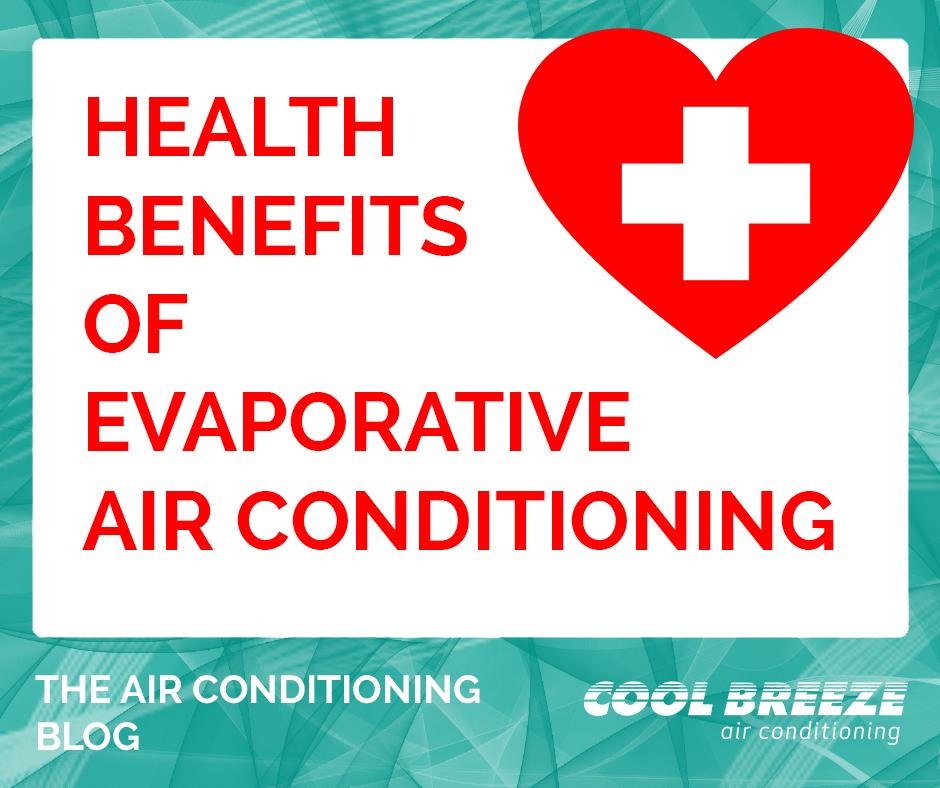 health evaporative air conditioning